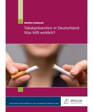 """Buchcover """"Tabakprävention in Deutschland: Was hilft wirklich?"""" von Matthias Godehardt"""
