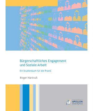 """Buchcover """"Bürgerschaftliches Engagement und Soziale Arbeit – Ein Studienbuch für die Praxis"""" von Birger Hartnuß"""