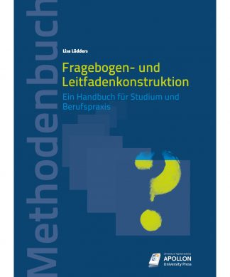 """Buchcover """"Fragebogen- und Leitfadenkonstruktion. Ein Handbuch für Studium und Berufspraxis"""" von Dr. Lisa Lüdders"""