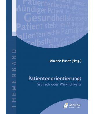 """Buchcover """"Patientenorientierung: Wunsch oder Wirklichkeit?"""" herausgegeben von Johanne Pundt"""