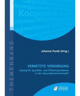 """Buchcover """"Vernetzte Versorgung – Lösung für Qualitäts- und Effizienzprobleme in der Gesundheitswirtschaft?"""" herausgegeben von Johanne Pundt"""