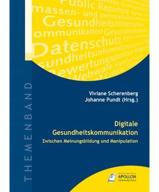 """Buchcover """"Digitale Gesundheitskommunikation – Zwischen Meinungsbildung und Manipulation"""" herausgegeben von Viviane Scherenberg und Johanne Pundt"""