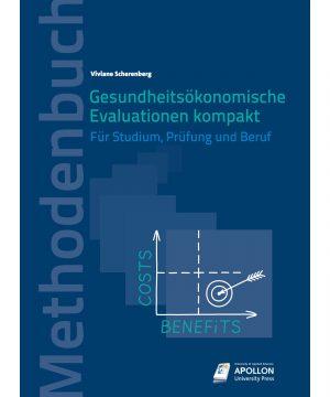 """Buchcover """"Gesundheitsökonomische Evaluationen kompakt – Für Studium, Prüfung und Beruf"""" von Prof. Dr. Viviane Scherenberg"""