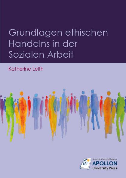 Fachbuch zum ethischen Handeln in der Sozialen Arbeit erschienen