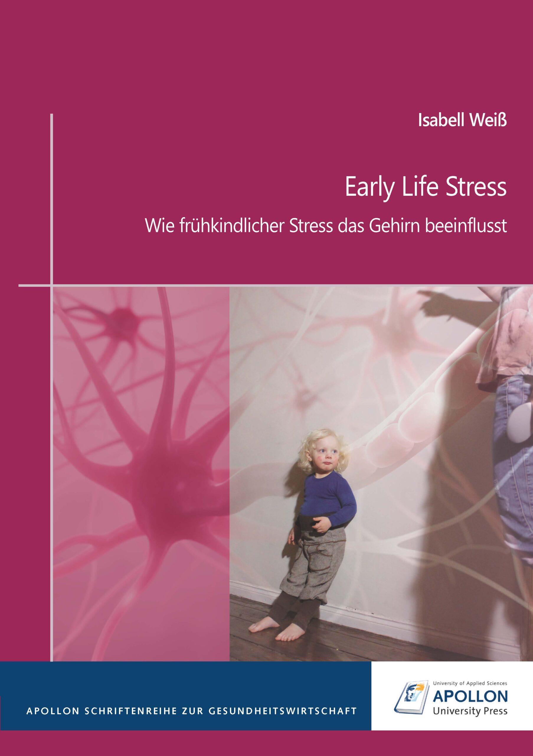 Neue herausragende Thesis in der Schriftenreihe: Early Life Stress